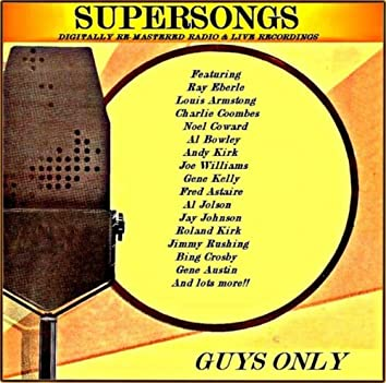 Guys Only (Digitally Re-mastered Radio & Live Recording)