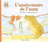 L'ours et l'enquiquineuse, Tome 3 - L'anniversaire de l'ours