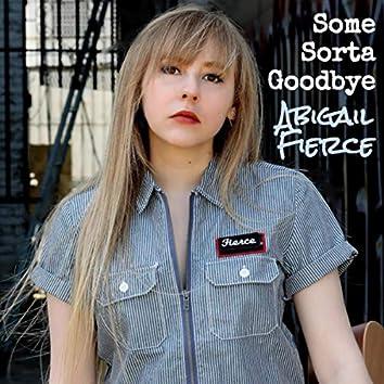 Some Sorta Goodbye