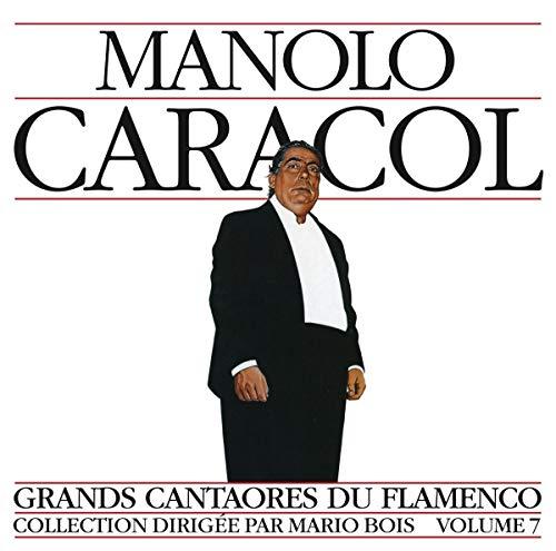 Grands Cantaores du Flamenco Vol.7