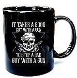 N\A Guy with a Gun Funny 2nd Enmienda partidario Pistola Derecha - Regalo Divertido Taza de cerámica Negra Regalo Taza de café