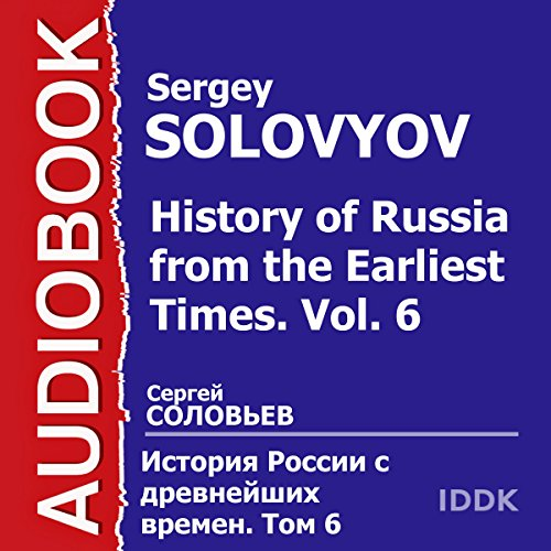 History of Russia from the Earliest Times: Vol. 6 [Russian Edition] audiobook cover art