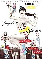 Burlesque fairytales & fantasies Burlesque Maerchen (Wandkalender 2022 DIN A4 hoch): flott gezeichnete phantasievolle Illustrationen von Sara Horwath (Monatskalender, 14 Seiten )