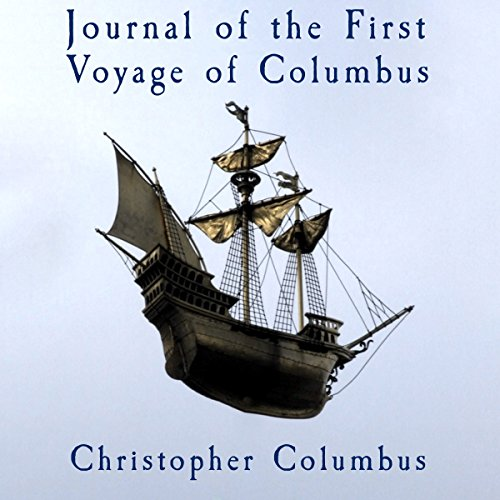 Journal of the First Voyage of Columbus audiobook cover art