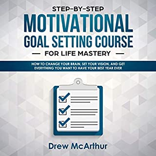 Step-by-Step Motivational Goal Setting Course for Life Mastery audiobook cover art