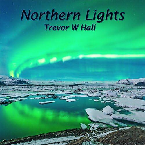 Trevor W Hall