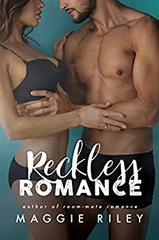 Reckless Romance by [Maggie Riley]