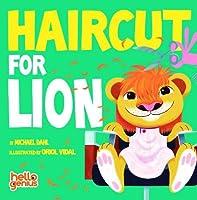 Haircut for Lion (Hello Genius)