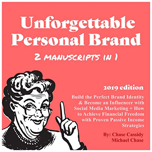 Unforgettable Personal Brand (2 Manuscripts in 1) audiobook cover art