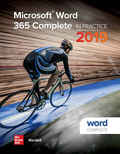 Microsoft Word 365 Complete: In Practice, 2019 Edition