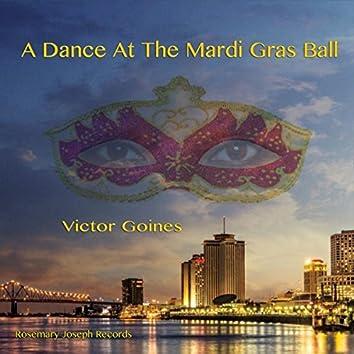 A Dance at the Mardi Gras Ball