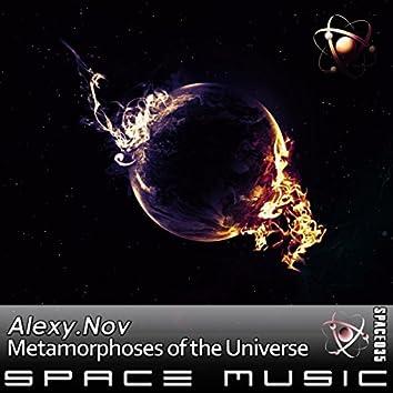 Metamorphoses of The Universe
