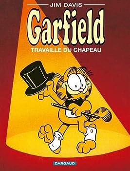 Garfield - tome 19 - Garfield travaille du chapeau - Book #19 of the Garfield FR