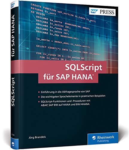 SQLScript für SAP HANA: Performante Datenbankabfragen für SAP HANA erstellen (SAP PRESS)