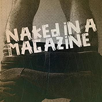 Naked In A Magazine
