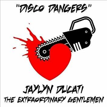 Disco Dangers (The Extraordinary Gentlemen)
