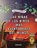 Atlas Obscura: Guía de exploración para las niñas y los niños más aventureros del mundo (El libro Océano de…)