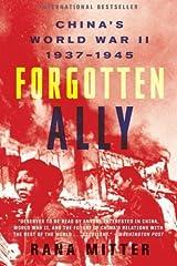 Forgotten Ally: China's World War II, 1937-1945 by Rana Mitter(2014-09-02) Paperback