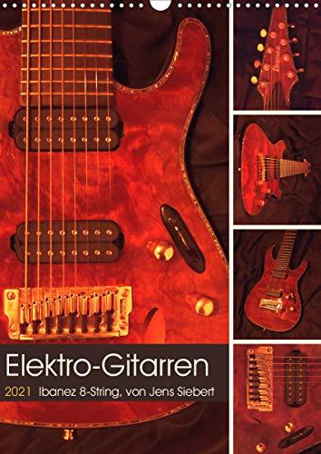Elektro-Gitarren (Wandkalender 2021 DIN A3 hoch)