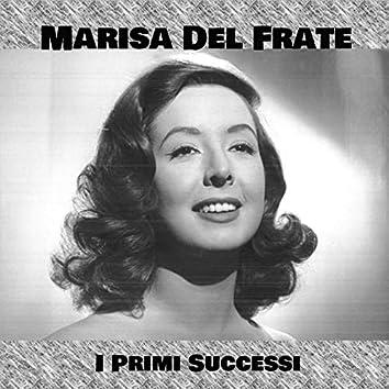 Marisa del frate - I primi successi