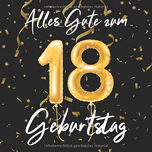 Alles Gute Zum 18. Geburtstag: 18 Jahre Gästebuch Edel Vintage Album Geburtstagsbuch - Geschenkidee...