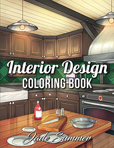 Interior Design Coloring Book: An Adult Coloring Book with Inspirational Home Designs, Fun Room Ideas, and Beautifully Decorated Houses for Relaxation