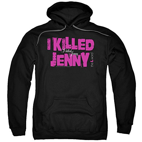 The L Word I Killed Jenny Unisex Adult Pull-Over Hoodie for Men and Women, Large Black