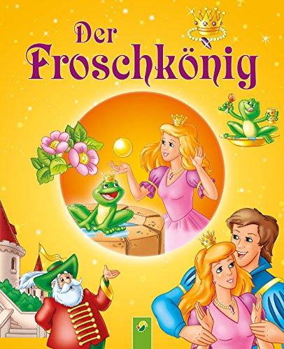Der Froschkönig: Märchen der Brüder Grimm für Kinder zum Lesen und Vorlesen (Märchen für Kinder zum Lesen und Vorlesen)