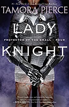 Paperback Lady Knight : Book 4 of the Protector of the Small Quartet Book