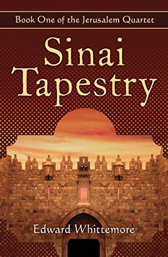 Sinai Tapestry (The Jerusalem Quartet Book 1)
