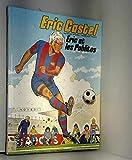 Eric Castel, Tome 1 - Eric et les pablitos