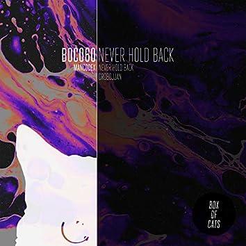Never Hold Back / Drobojjan