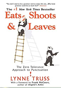 Eats Shoots & Leaves  The Zero Tolerance Approach to Punctuation