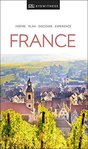 DK Eyewitness France (Travel Guide)