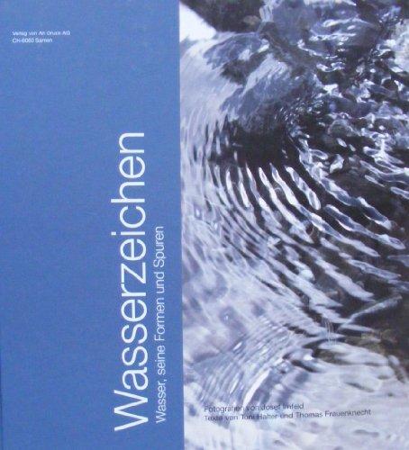 Wasserzeichen: Wasser, seine Formen und Spuren