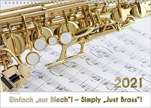 """Blech-Instrumente - Musik-Kalender 2021, DIN A3: Einfach \""""nur Blech\""""! - Simply \""""Just Brass\""""!"""