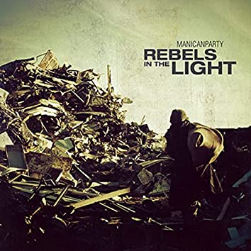 Rebels in the Light
