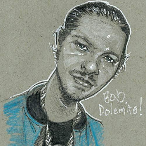 Bob Dolemite