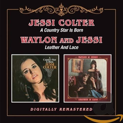 A Country Star Is Born / Leather And Lace (2CD)