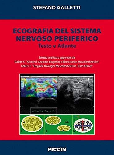 Ecografia del sistema nervoso periferico. Testo e atlante
