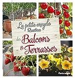 La petite encyclo Rustica des plantes de balcons et terrasses
