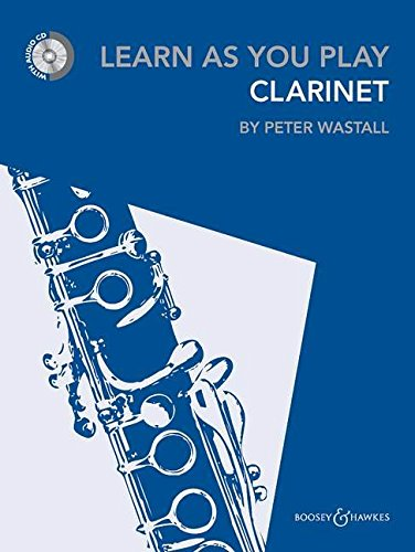 Learn As You Play Clarinet [Lingua inglese]: New Edition
