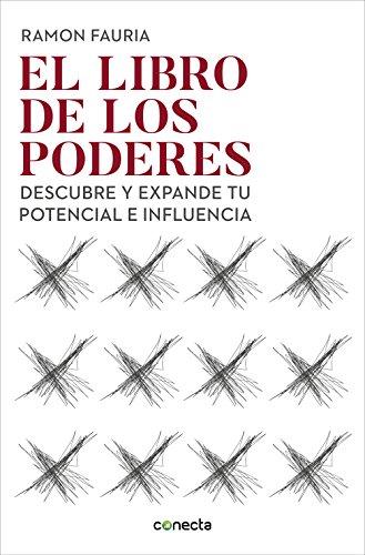 El libro de los poderes: Descubre y expande tu potencial e influencia