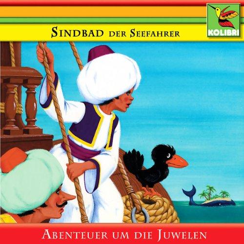 Sindbad der Seefahrer und die Abenteuer um die Juwelen Titelbild