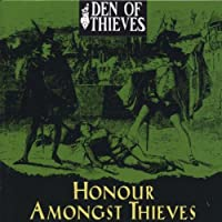 Honour Amongst Thieves