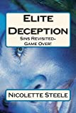 Elite Deception: Sins Revisited-Game Over! (Elite Deception! Book 2) (English Edition)