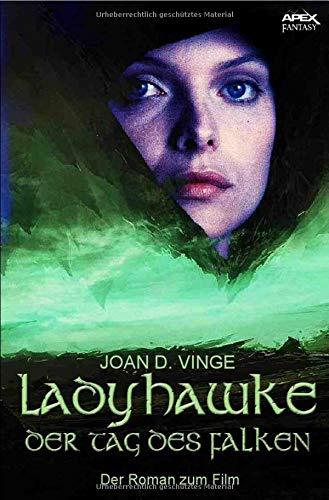 Ladyhawke - Der Tag des Falken: Der Roman zum Film