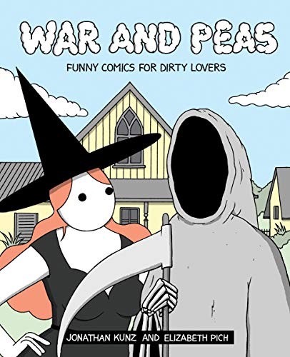War and Peas: Funny Comics for Dirty Lovers (English Edition)