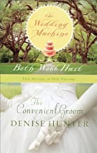 By Denise Hunter - The Convenient Groom/The Wedding Machine (2011-03-01) [Paperback]