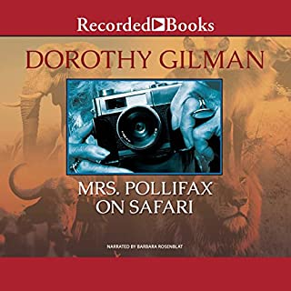 Mrs. Pollifax on Safari                   By:                                                                                                                                 Dorothy Gilman                               Narrated by:                                                                                                                                 Barbara Rosenblat                      Length: 6 hrs and 50 mins     1,183 ratings     Overall 4.7